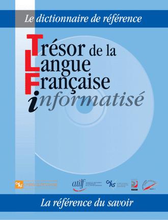 Trésor de la Langue Française informatisé TLFi (MAC)