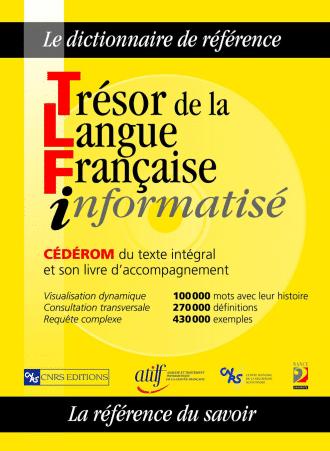 Trésor de la Langue Française informatisé TLFi (PC)