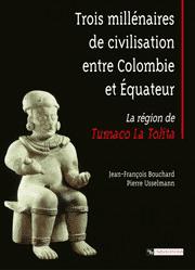 Trois millénaires de civilisation entre Colombie et Équateur