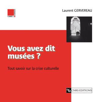 Vous avez dit musées ?