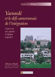 Yaoundé et le défi camerounais de l'intégration