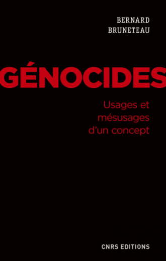 Génocides. Usages et mésusages d'un concept
