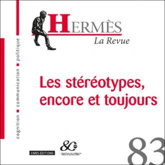 Hermès 83 - Les stéréotypes, encore et toujours