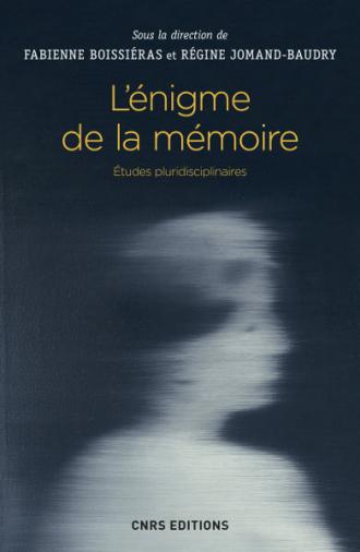 L'énigme de la mémoire