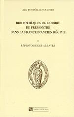 Bibliothèques de l'Ordre de Prémontré dans la France d'Ancien Régime