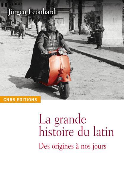 La grande histoire du latin
