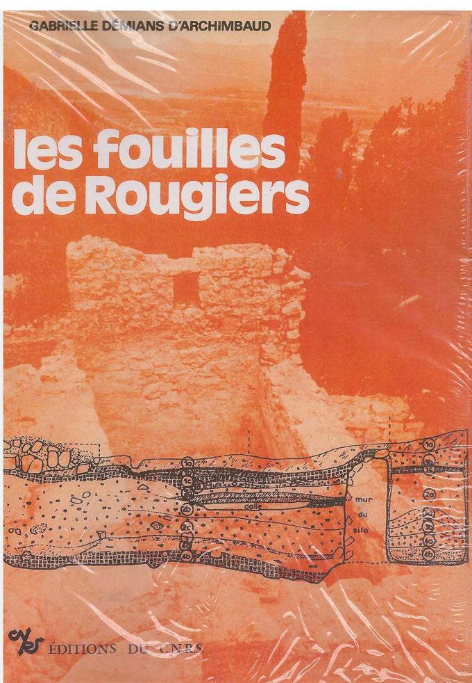 Les Fouilles de Rougiers (Var)